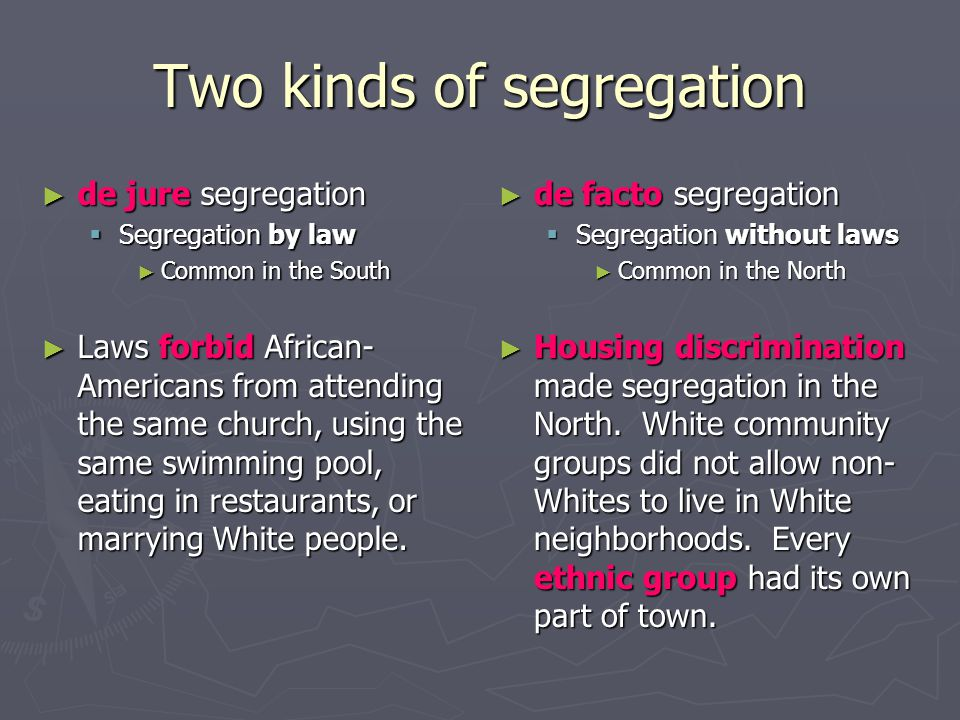 Two kinds of segregation