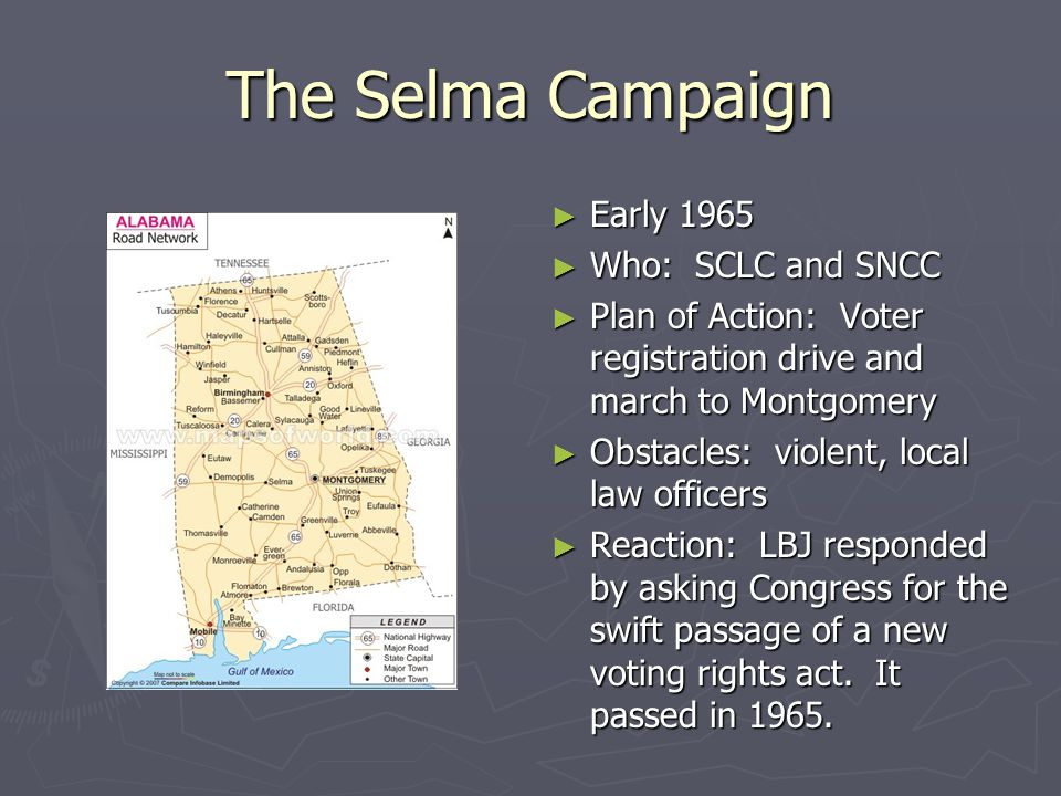 The Selma Campaign Early 1965 Who: SCLC and SNCC