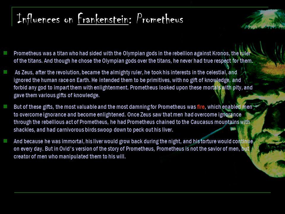 Influences on Frankenstein: Prometheus