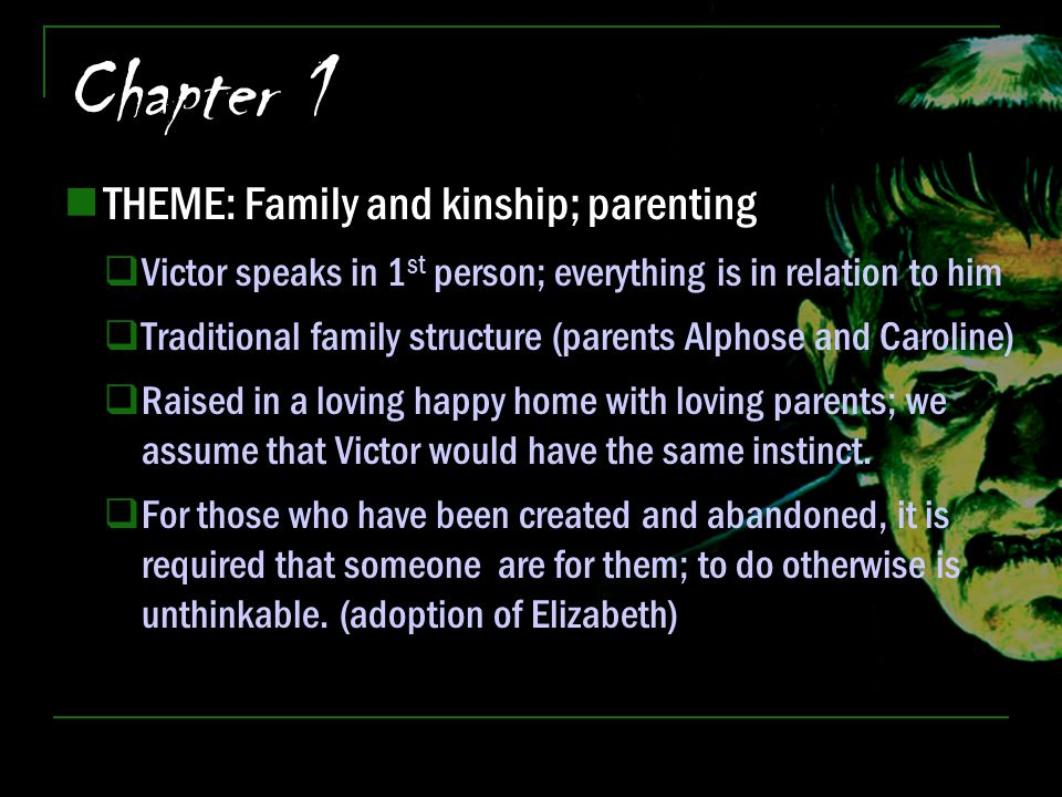 Chapter 1 THEME: Family and kinship; parenting
