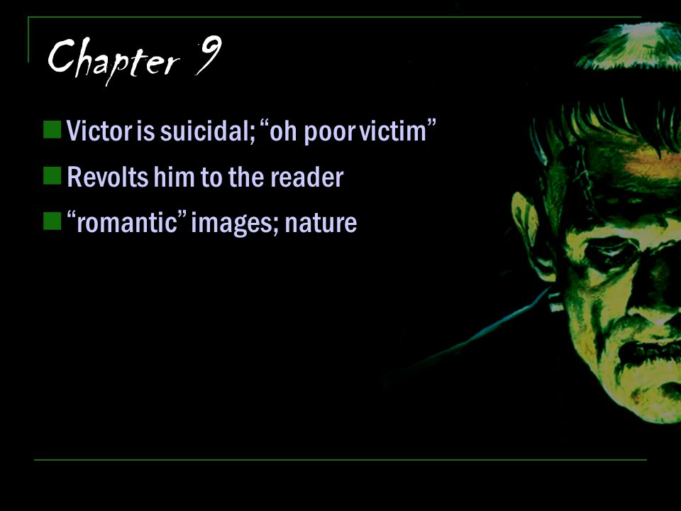 Chapter 9 Victor is suicidal; oh poor victim
