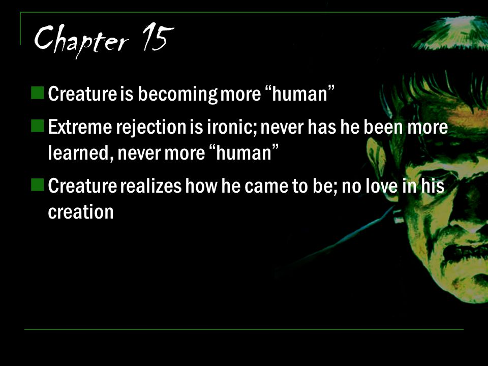 Chapter 15 Creature is becoming more human