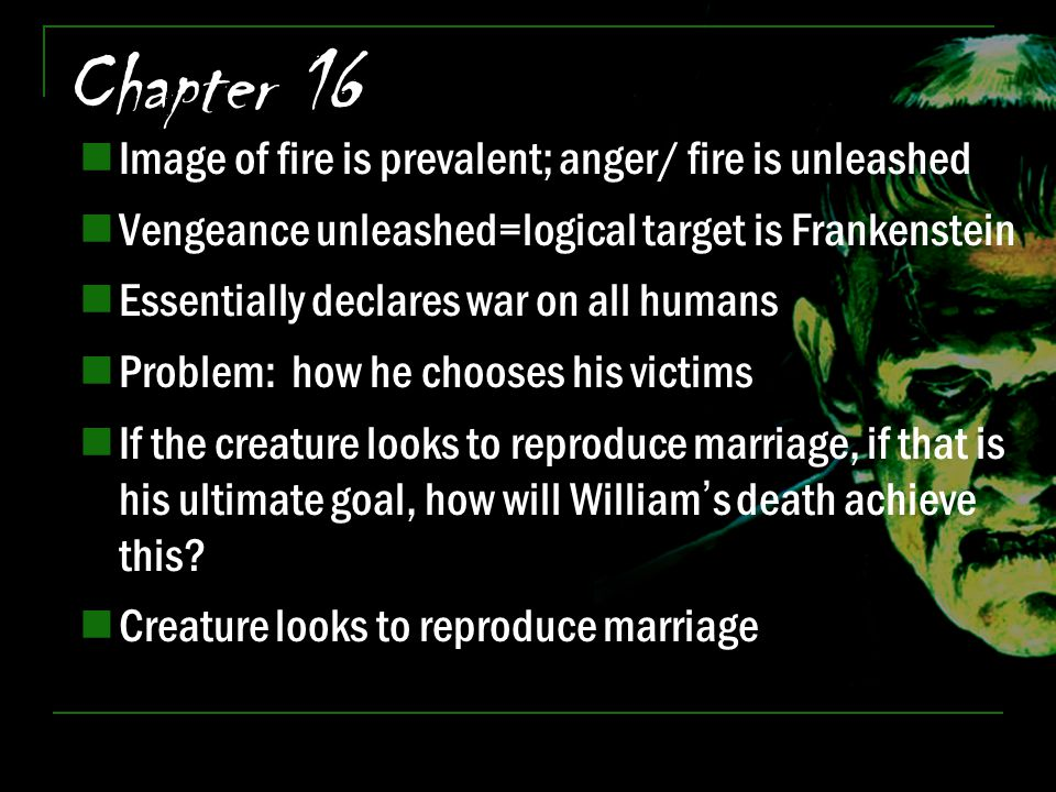 Chapter 16 Image of fire is prevalent; anger/ fire is unleashed