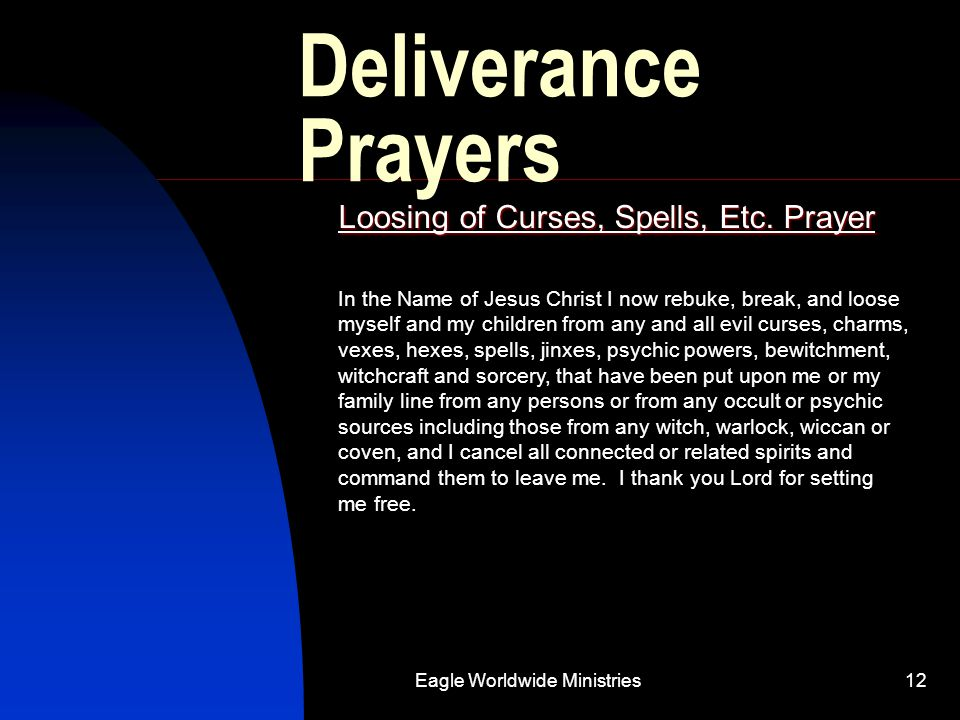 Loosing of Curses, Spells, Etc. Prayer