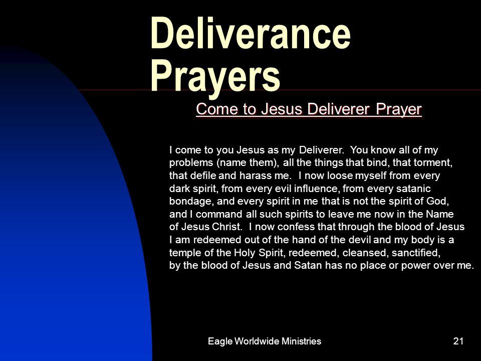 Come to Jesus Deliverer Prayer