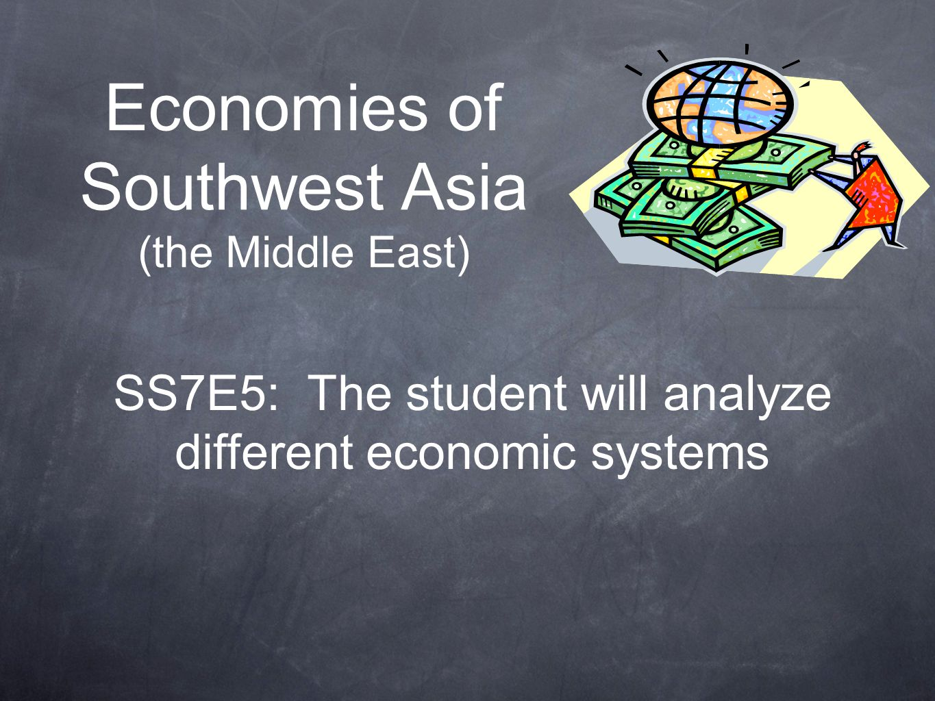 Economies of Southwest Asia (the Middle East)