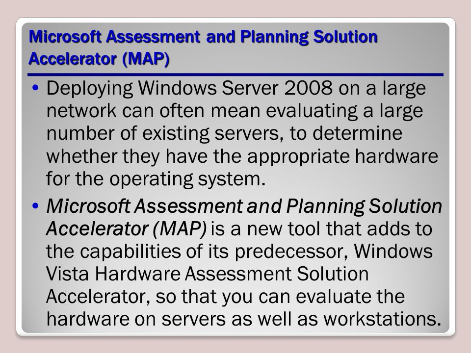 Microsoft Assessment and Planning Solution Accelerator (MAP)