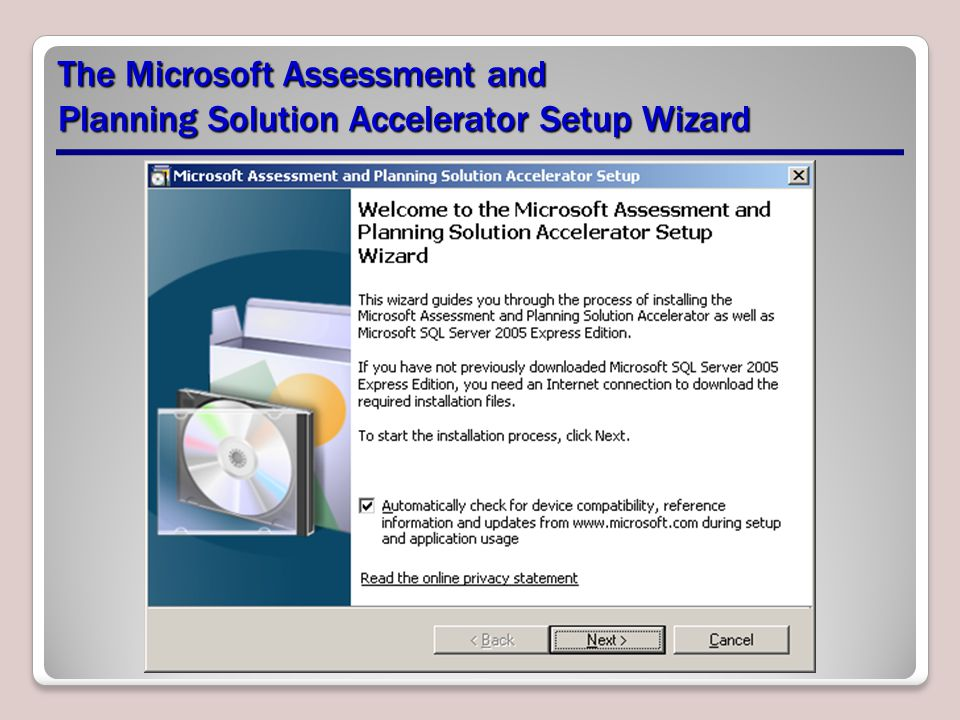 The Microsoft Assessment and Planning Solution Accelerator Setup Wizard