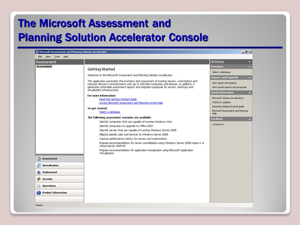 The Microsoft Assessment and Planning Solution Accelerator Console