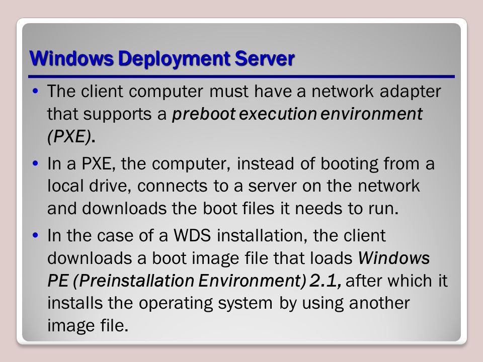Windows Deployment Server