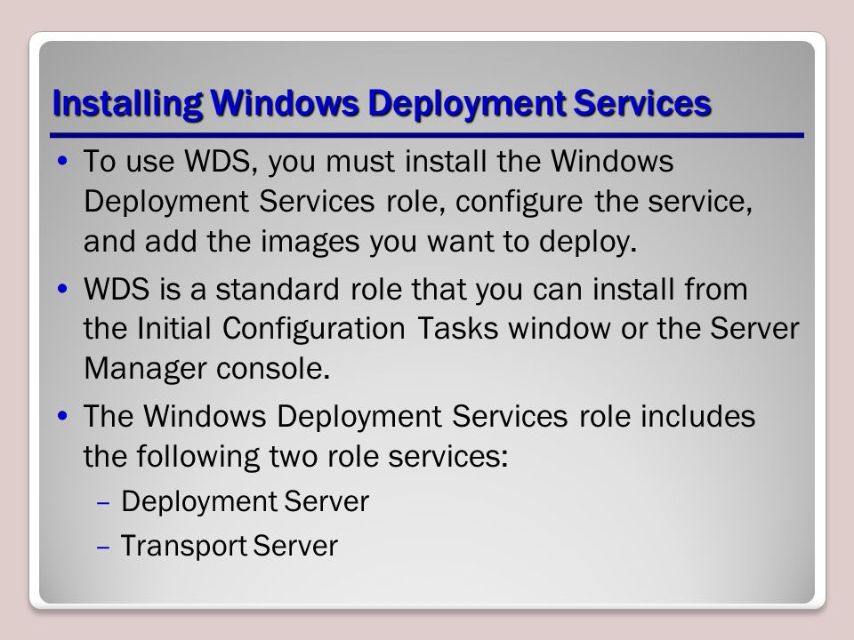 Installing Windows Deployment Services