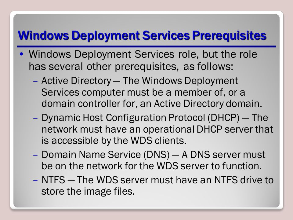 Windows Deployment Services Prerequisites