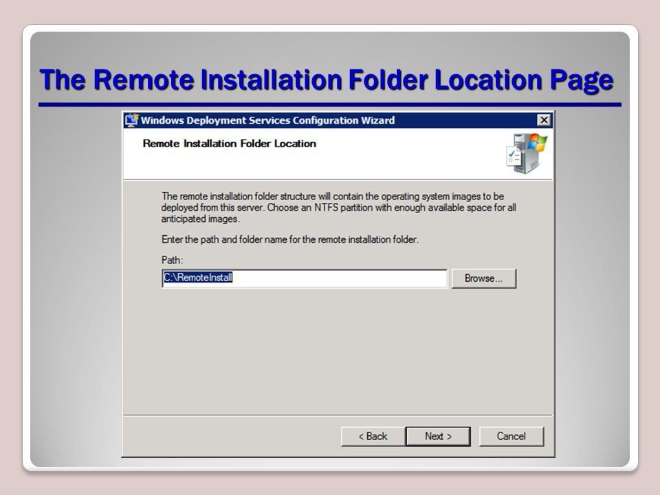 The Remote Installation Folder Location Page