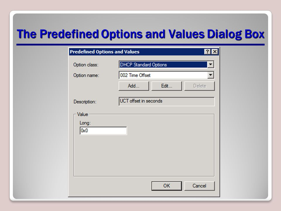 The Predefined Options and Values Dialog Box