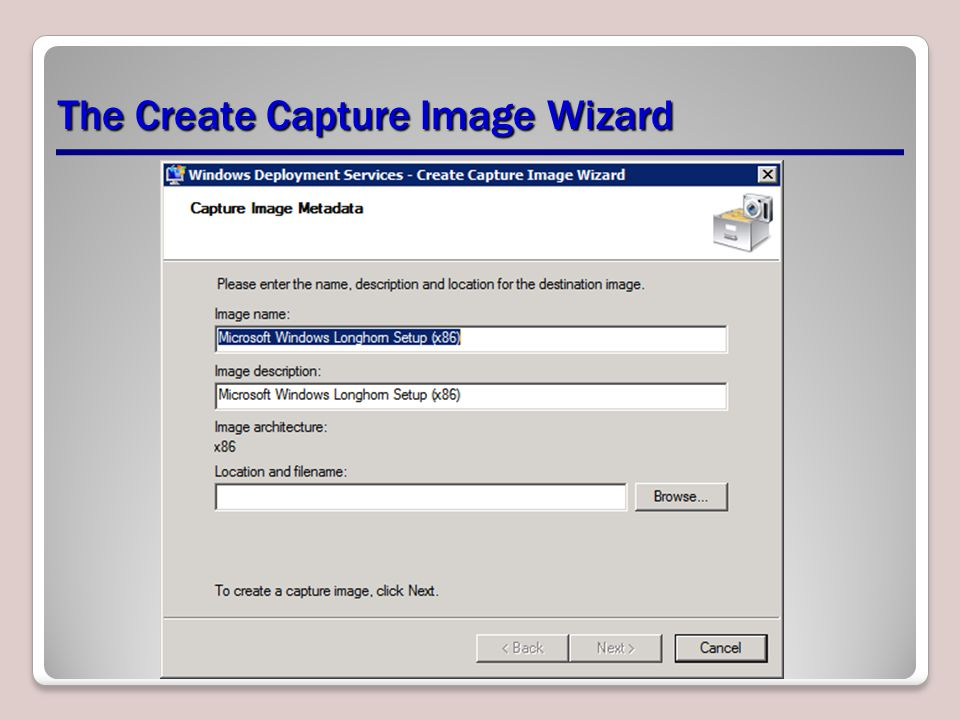 The Create Capture Image Wizard