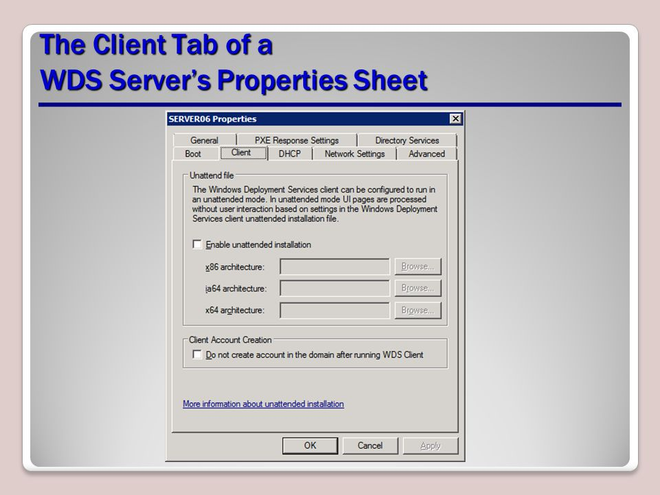 The Client Tab of a WDS Server's Properties Sheet