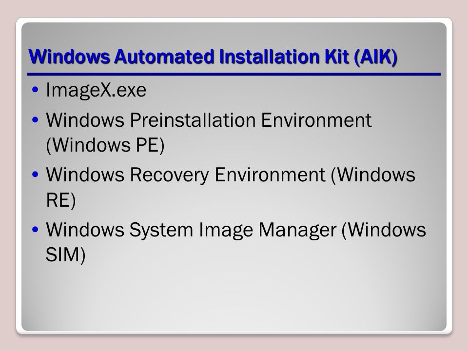 Windows Automated Installation Kit (AIK)