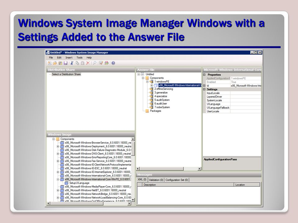 Windows System Image Manager Windows with a Settings Added to the Answer File