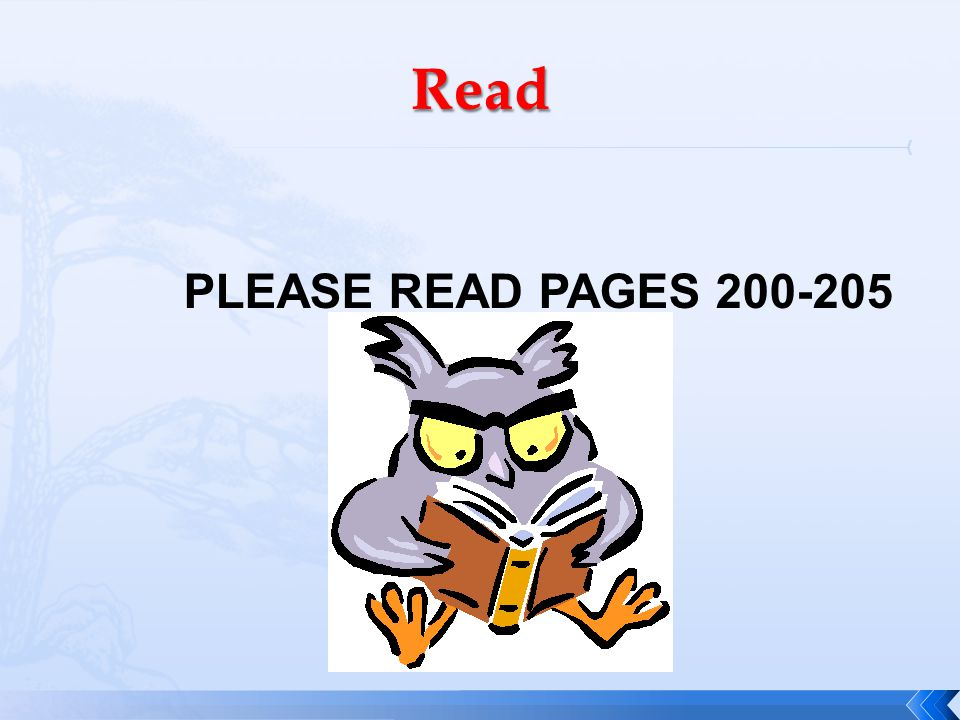 Read PLEASE READ PAGES 200-205