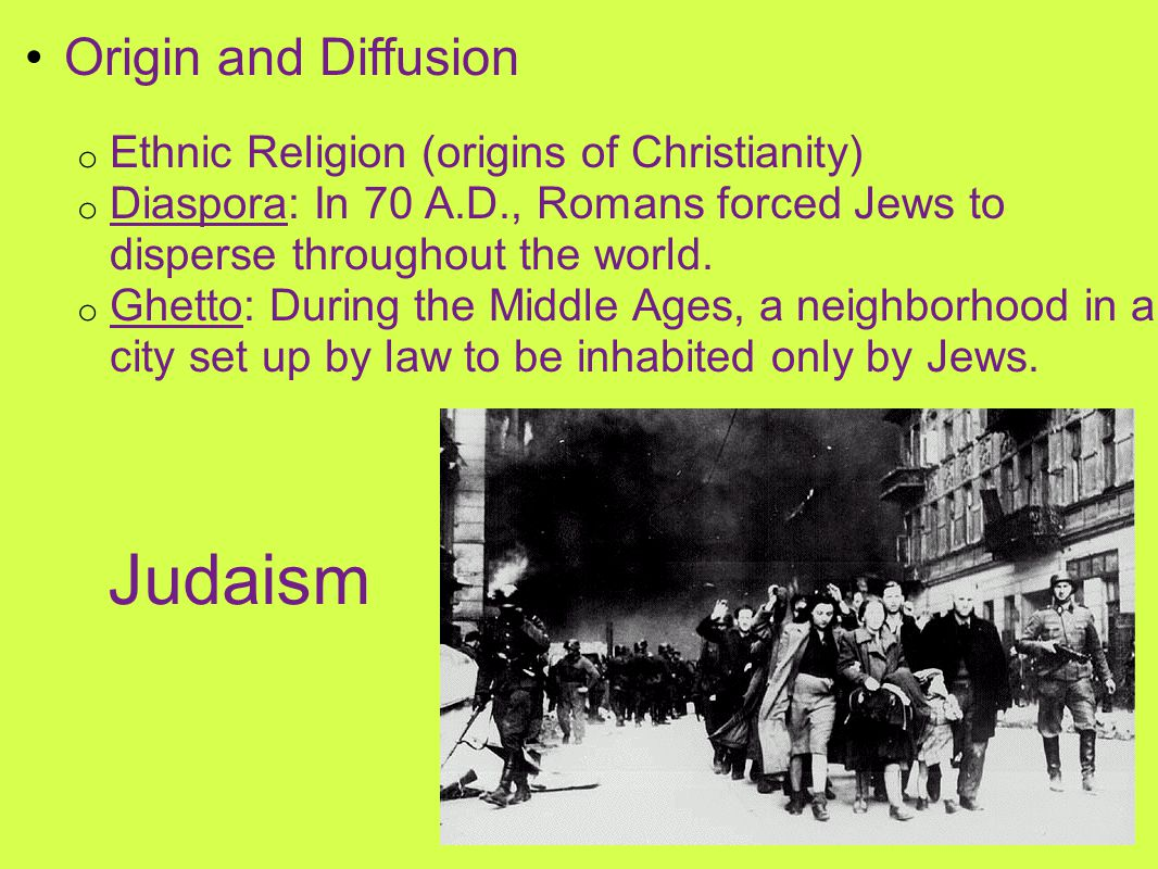 Judaism Origin and Diffusion Ethnic Religion (origins of Christianity)