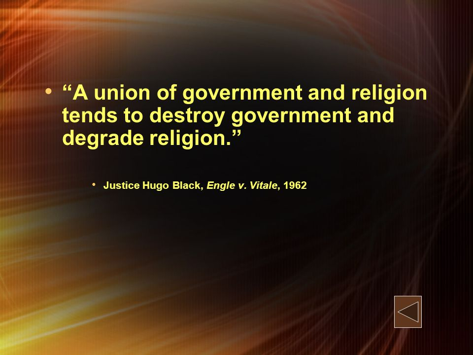 A union of government and religion tends to destroy government and degrade religion.