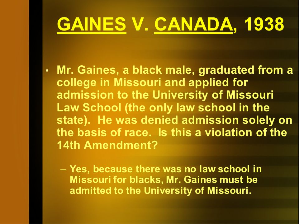 GAINES V. CANADA, 1938