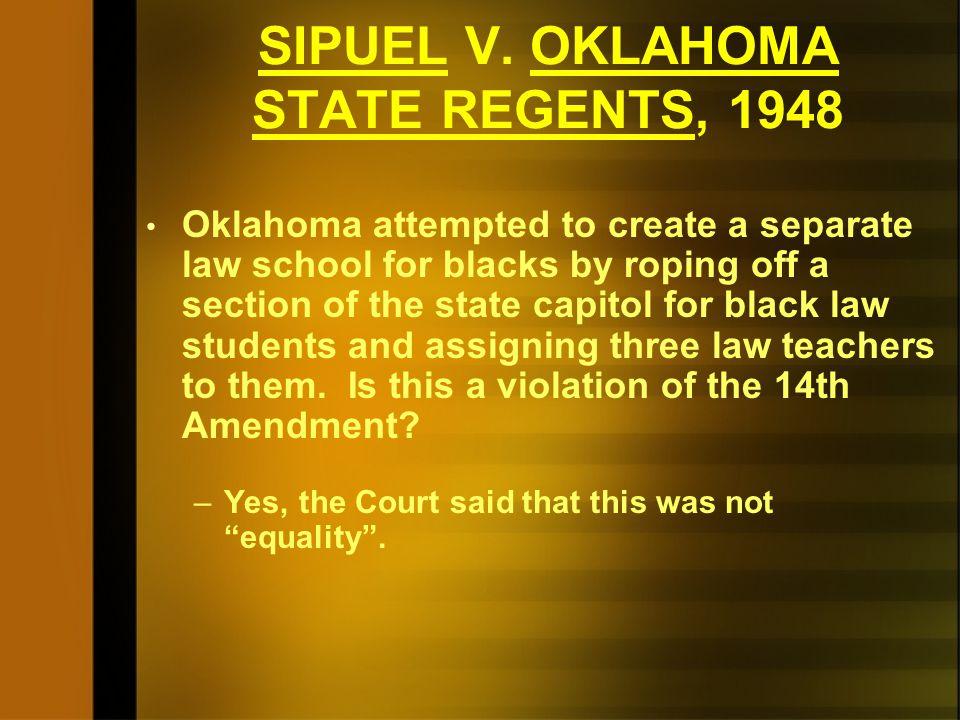SIPUEL V. OKLAHOMA STATE REGENTS, 1948