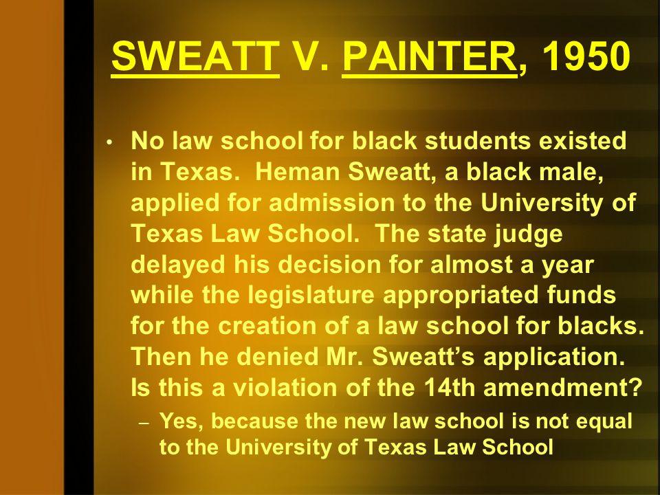 SWEATT V. PAINTER, 1950