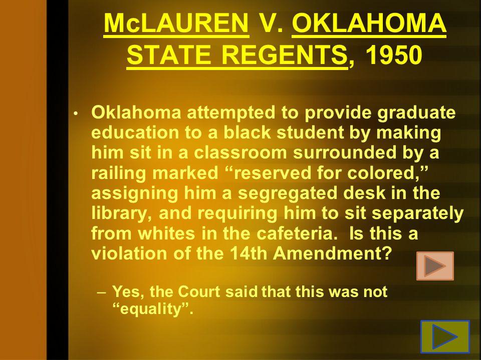 McLAUREN V. OKLAHOMA STATE REGENTS, 1950