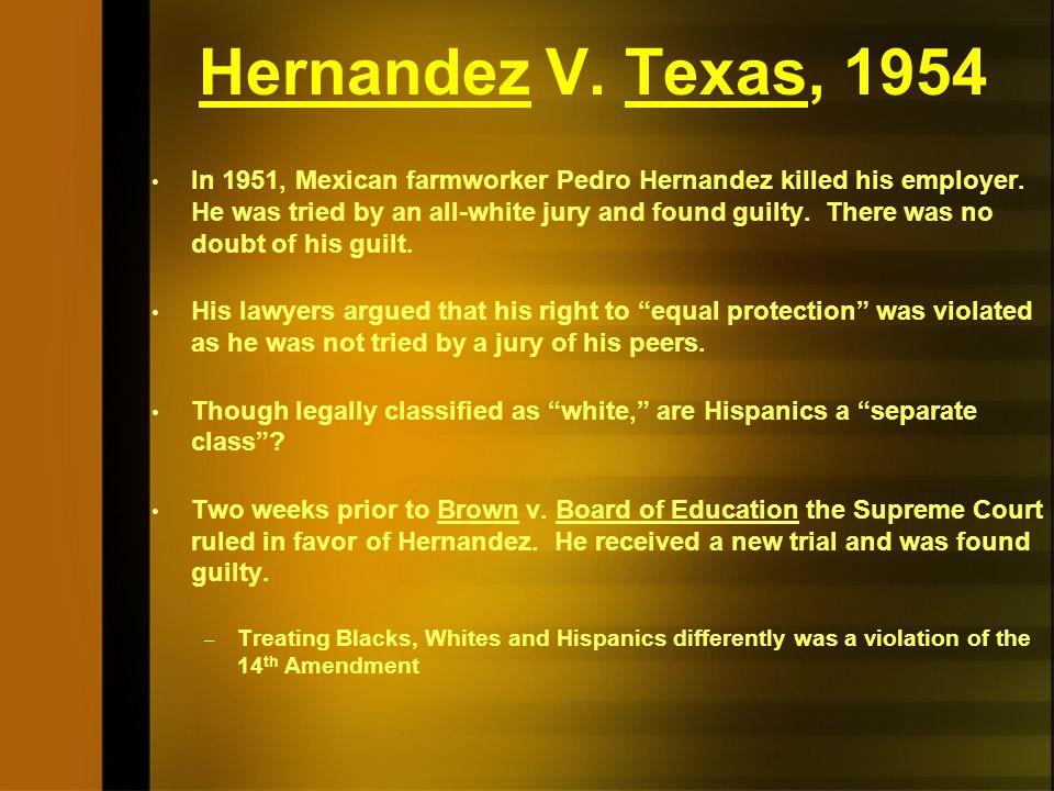 Hernandez V. Texas, 1954