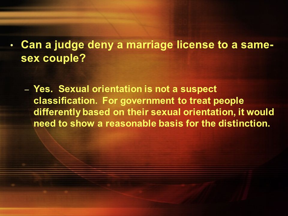 Can a judge deny a marriage license to a same-sex couple