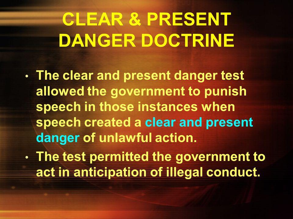 CLEAR & PRESENT DANGER DOCTRINE