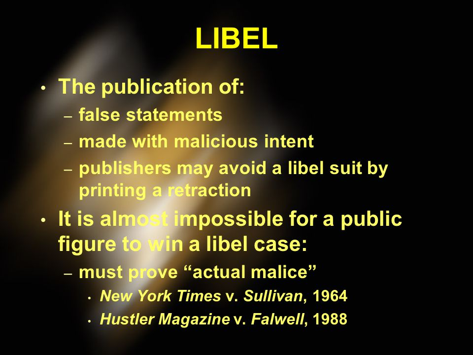 LIBEL The publication of: