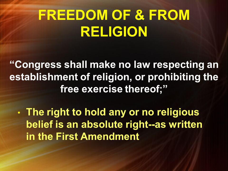 FREEDOM OF & FROM RELIGION