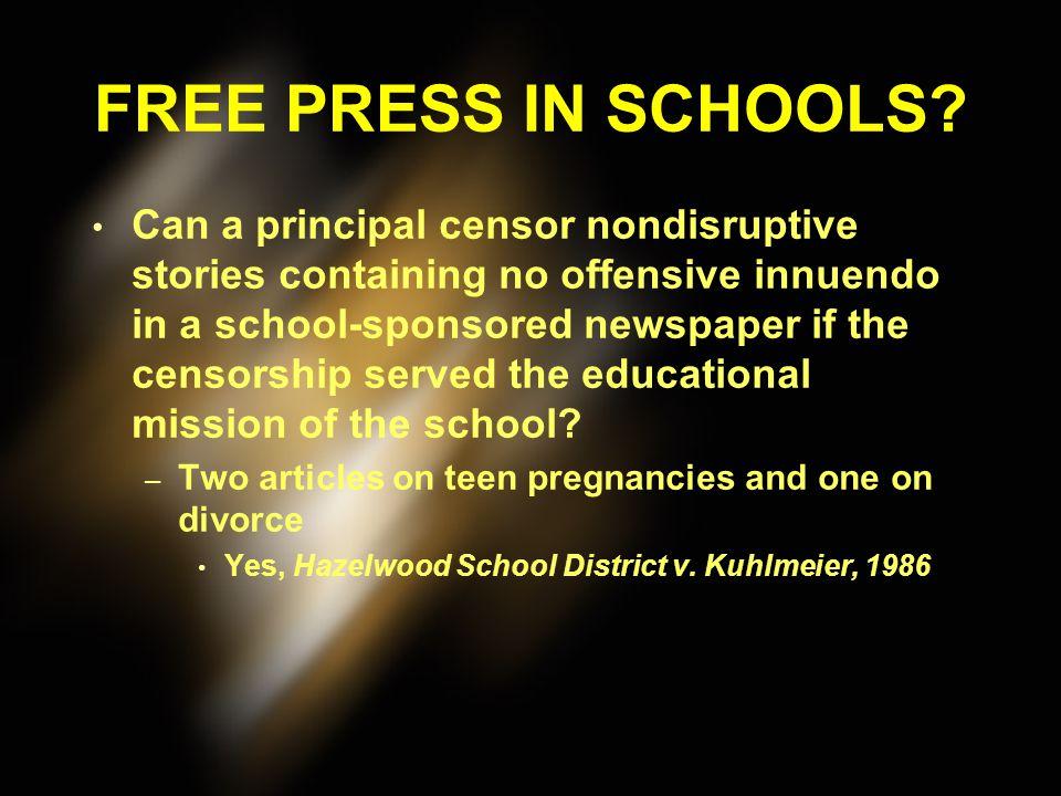 FREE PRESS IN SCHOOLS