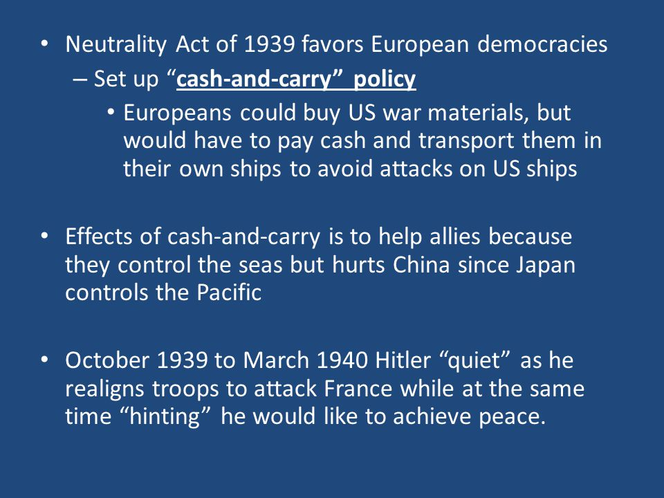 Neutrality Act of 1939 favors European democracies