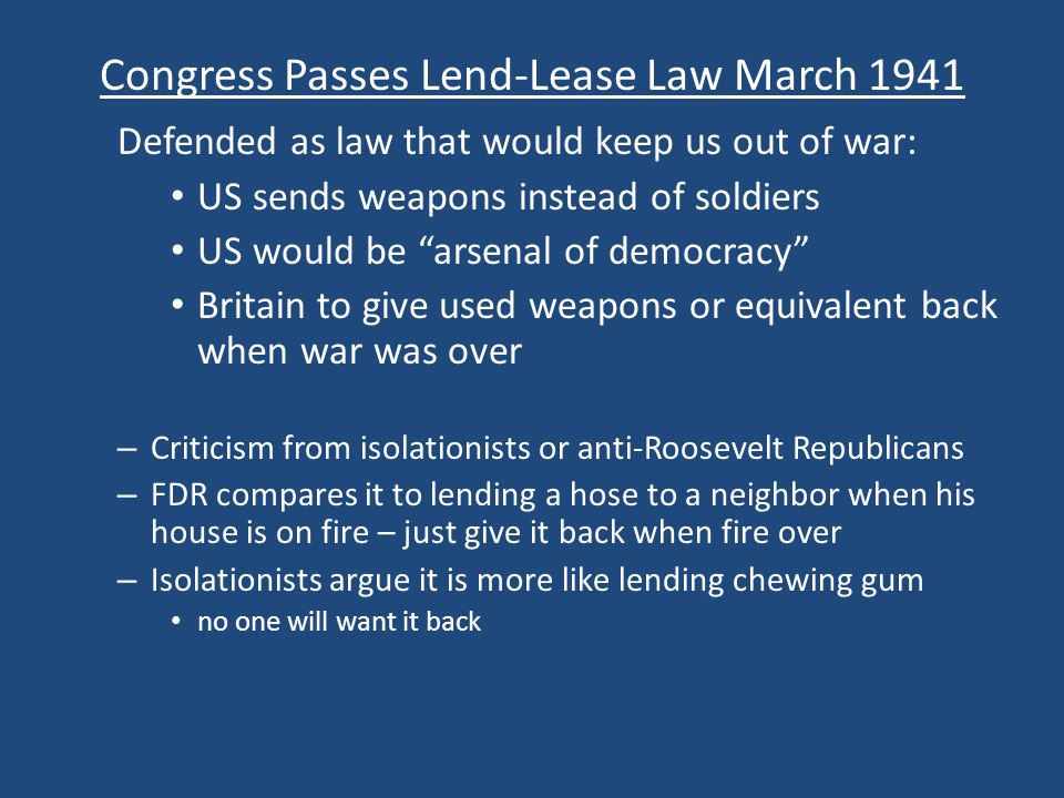 Congress Passes Lend-Lease Law March 1941