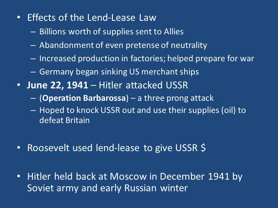 Effects of the Lend-Lease Law