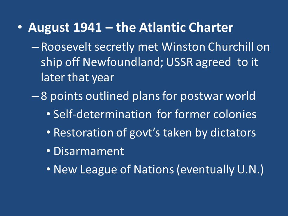 August 1941 – the Atlantic Charter