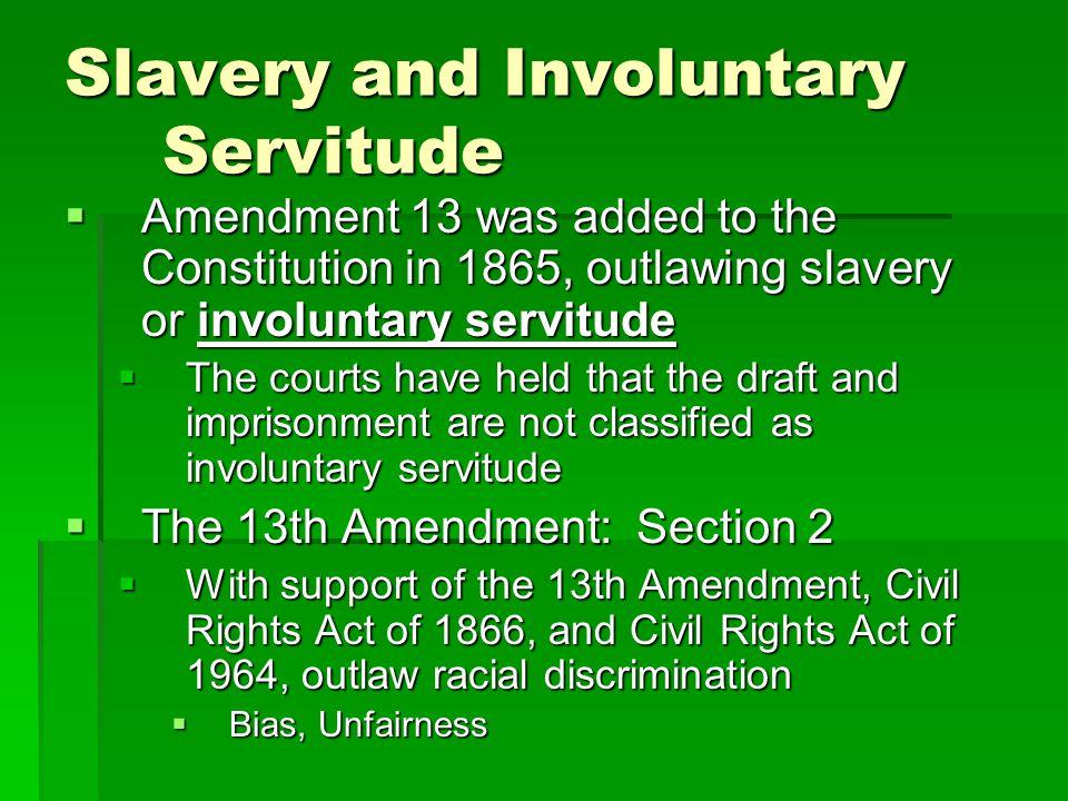 Slavery and Involuntary Servitude
