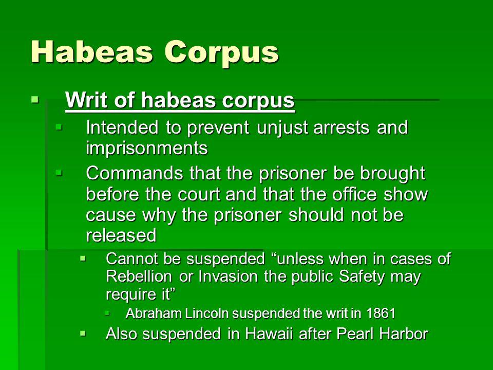 Habeas Corpus Writ of habeas corpus