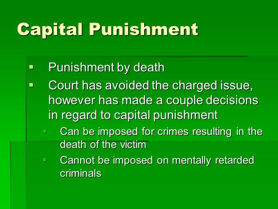 Capital Punishment Punishment by death