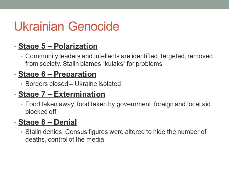 Ukrainian Genocide Stage 5 – Polarization Stage 6 – Preparation
