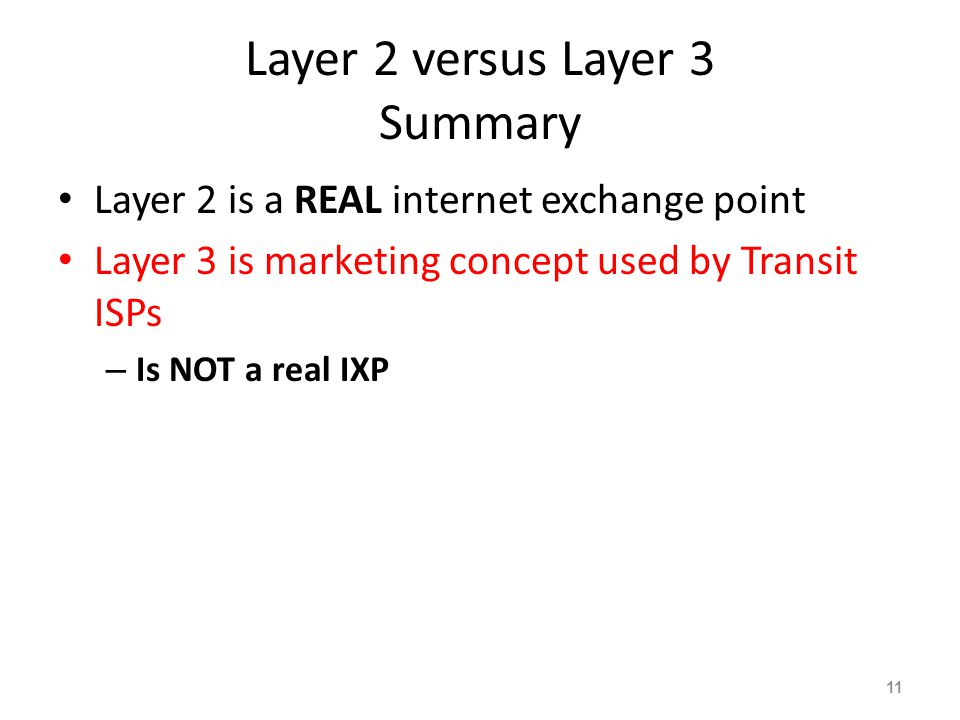 Layer 2 versus Layer 3 Summary