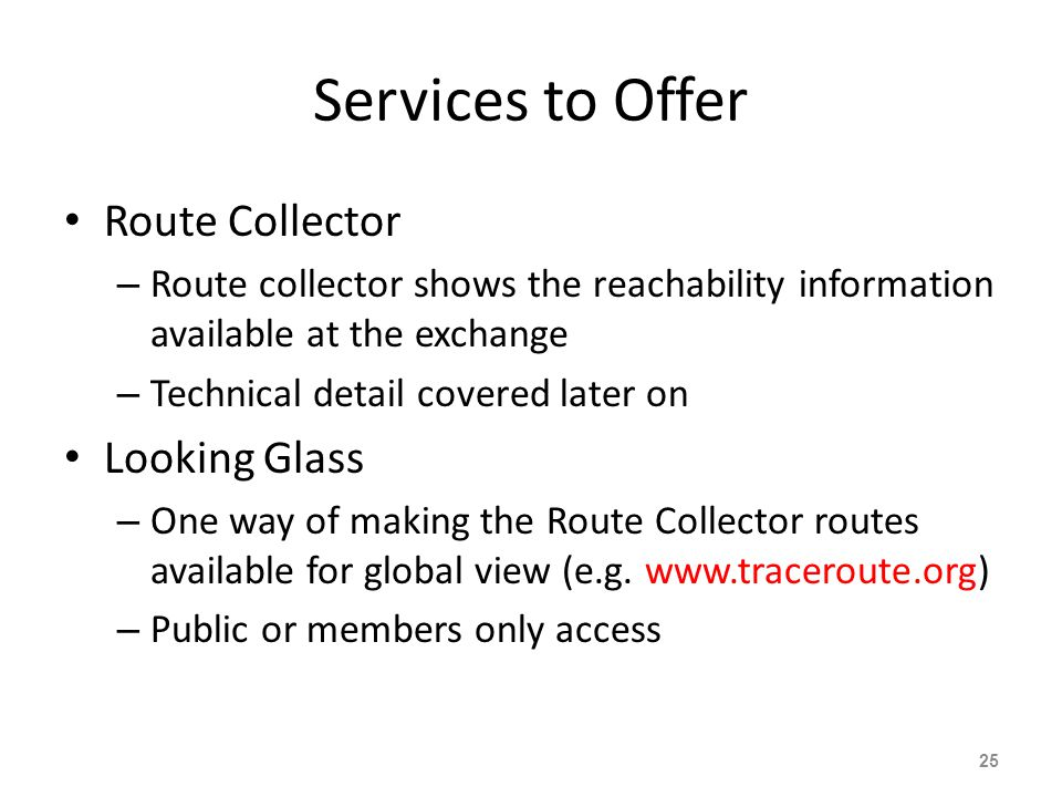 Services to Offer Route Collector Looking Glass