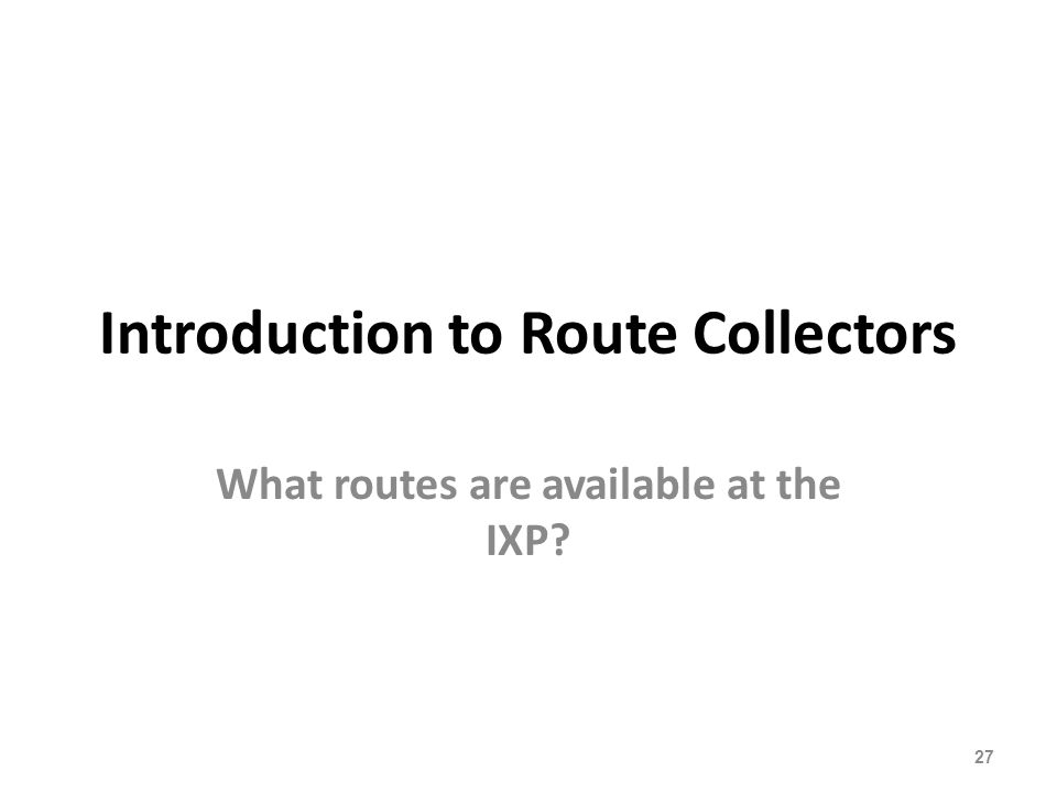 Introduction to Route Collectors