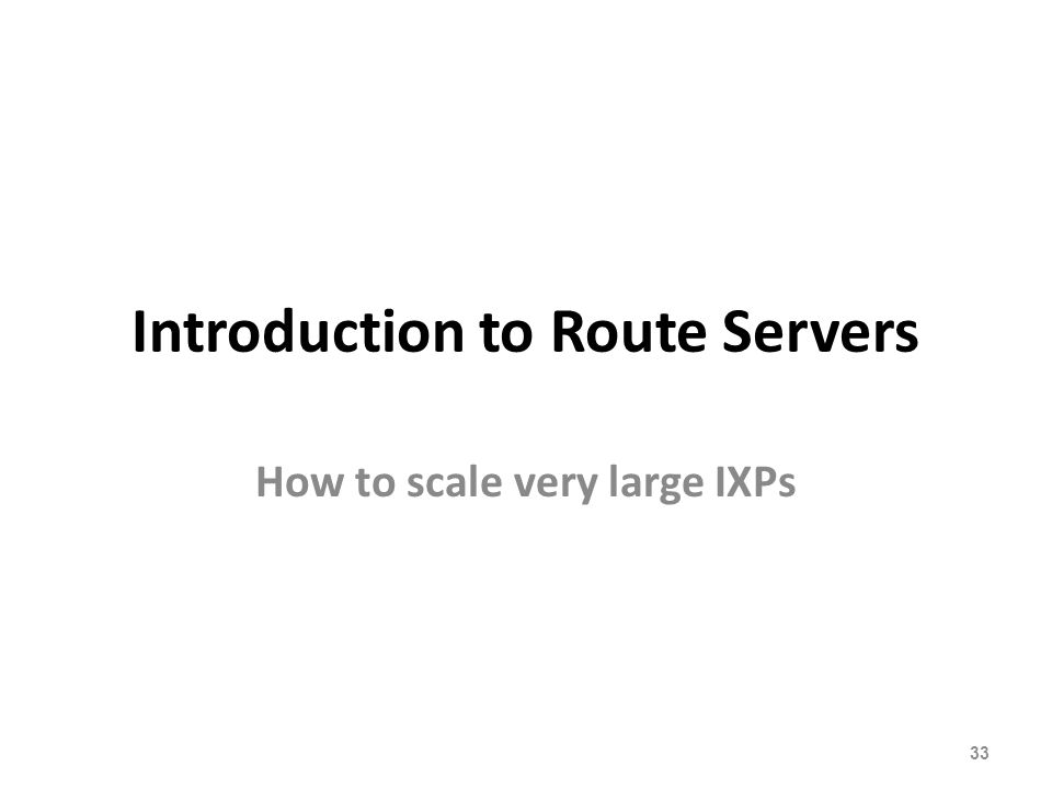 Introduction to Route Servers