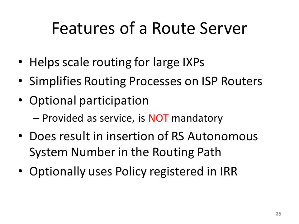 Features of a Route Server