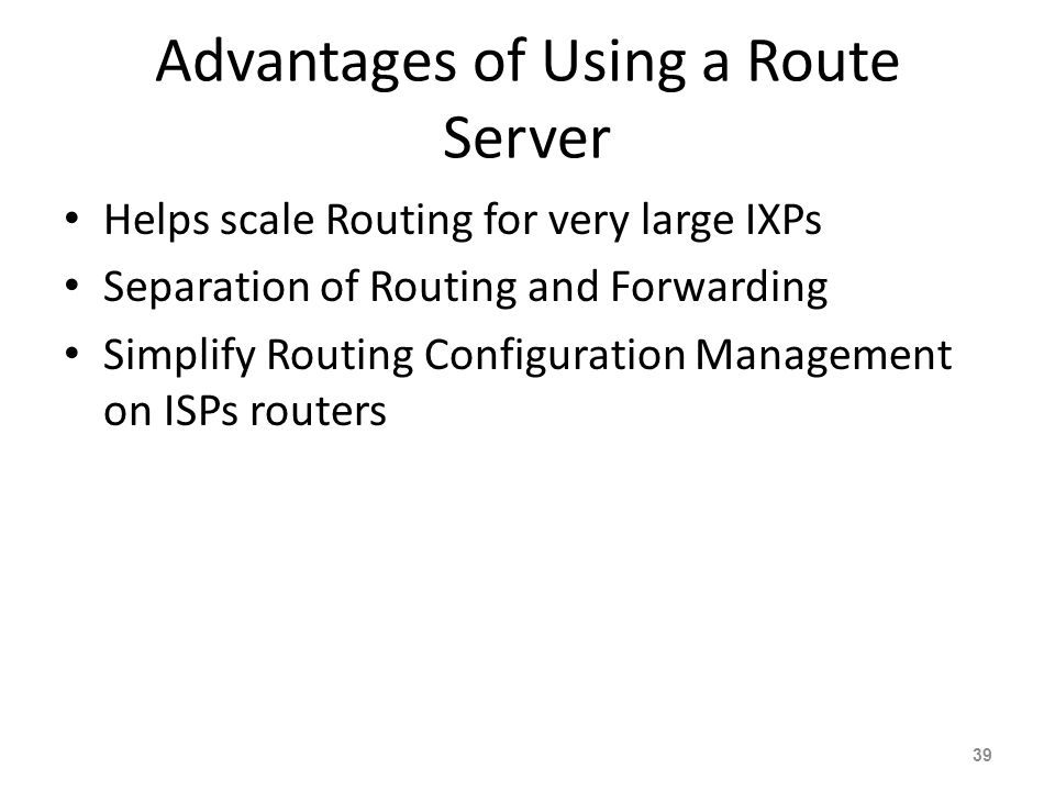 Advantages of Using a Route Server