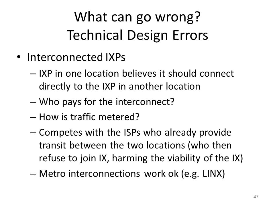 What can go wrong Technical Design Errors